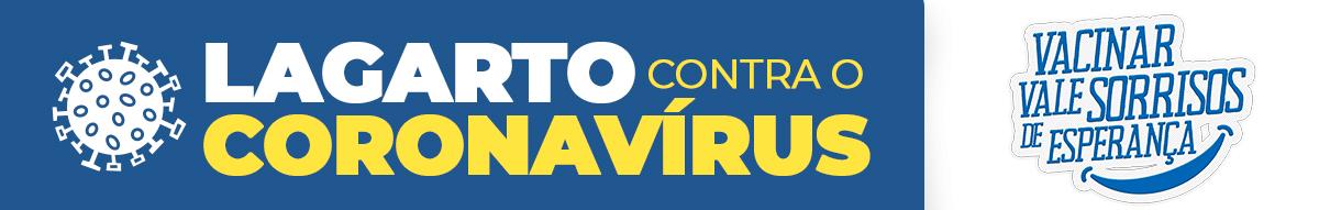 Banner da campanha Lagarto Contra o Coronavirus